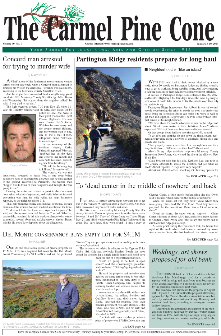 The January 4, 2013, front page of The Carmel Pine                 Cone