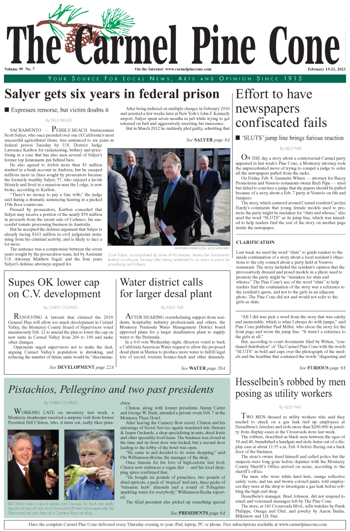 The February 15,                 2013, front page of The Carmel Pine Cone