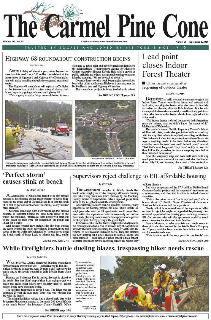 The                 August 26, 2016, front page of The Carmel Pine Cone