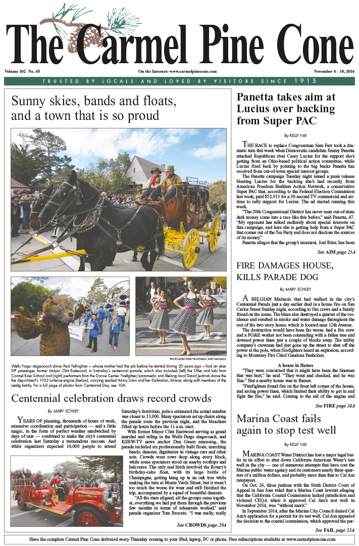 The                 October 28, 2016, front page of The Carmel Pine Cone