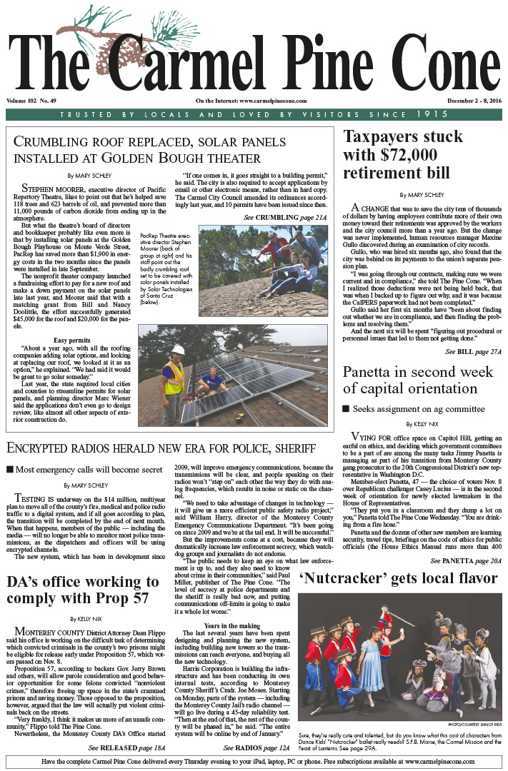 The                 December 2, 2016, front page of The Carmel Pine Cone